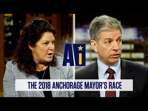 2018 Anchorage Mayor's Race | Alaska Insight