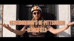 The Neighborhoods of Pittsburgh - Bloomfield