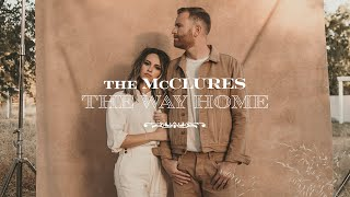 The Way Home - The McClures | Promo - Paul McClure | Hannah McClure