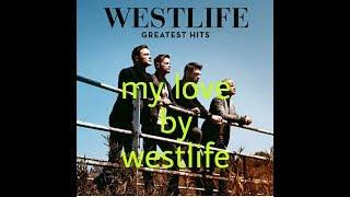 Lirik lagu westlife - my love