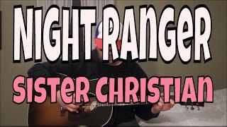 Night Ranger - Sister Christian - Fingerpicking Guitar Cover