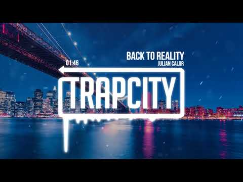 Julian Calor - Back To Reality