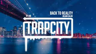 Julian Calor - Back To Reality