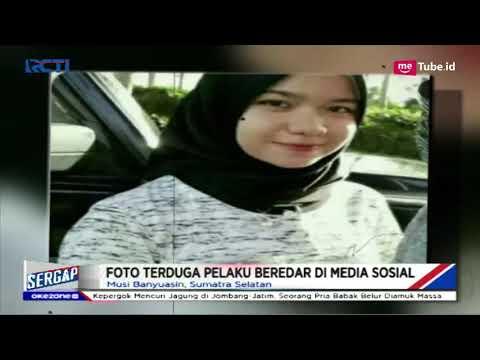 Inilah Wanita Yang Dibunuh & Dimutilasi Oknum TNI Di Palembang - Sergap 14/05