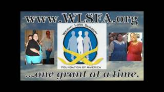 Commercial for the Weight Loss Surgery Foundation of America | WLSFA.org