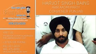 AAM AADMI PARTY PUNJAB CONVENER | HARJOT SINGH BAINS | EXCLUSIVE INTERVIEW