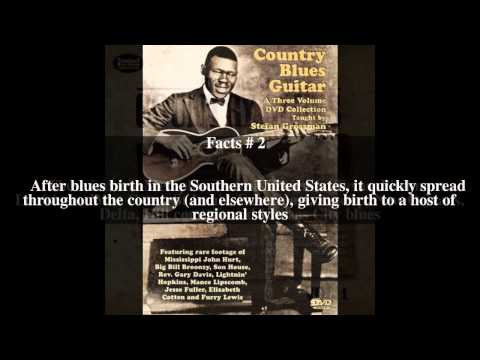 Country blues Top # 5 Facts