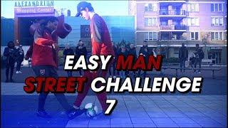 Easy Man Street Challenge #7