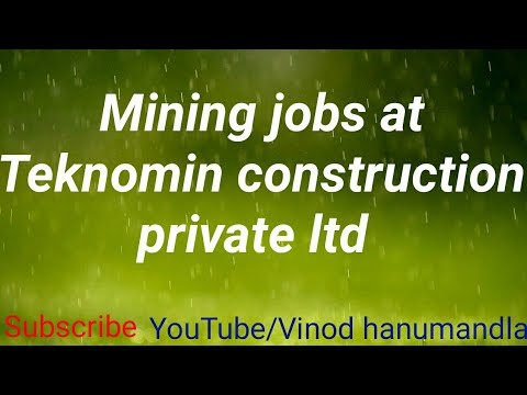 Mining Jobs at Teknomin construction pvt ltd
