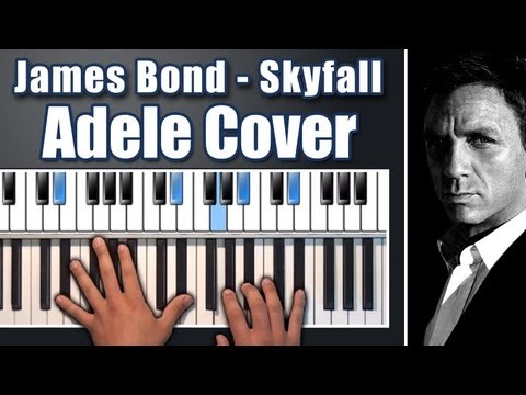 Skyfall - Adele Piano Cover  (New James Bond Theme 2012)