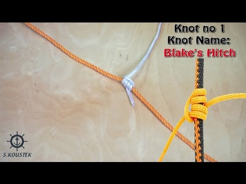 Marine Knots: 1- Blake's Hitch