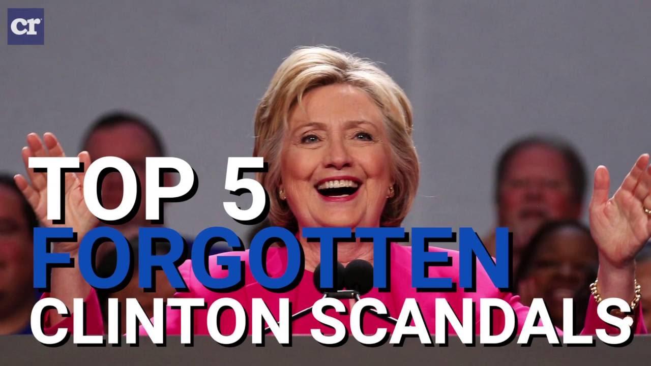 Top 5 Forgotten Clinton Scandals