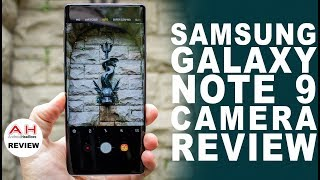 Samsung Galaxy Note 9 Camera Review - Unleash the Dragon
