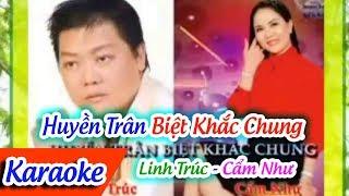 Trích Đoạn Huyền Trân Biệt Khắc Chung Karaoke | Karaoke Huyền Trân Biệt Khắc Chung | Linh Trúc ✔