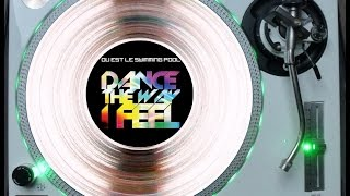 OU EST LE SWIMMING POOL - DANCE THE WAY I FEEL (THE DRILL CLUB MIX) (℗2009)