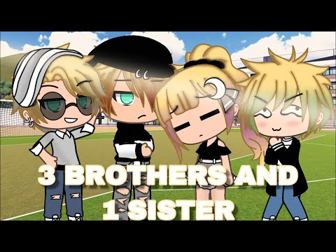 3 BROTHERS, 1 SISTER | GACHA MINI MOVIE