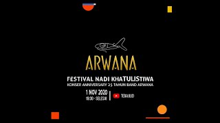[FULL] Mega Konser Virtual ARWANA 25th