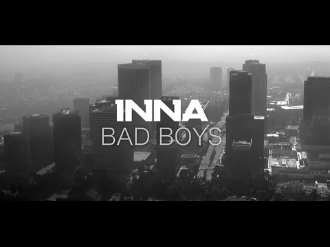 INNA - Bad Boys | Lyrics Video