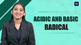 Acidic and Basic radicals | Chemistry | Radicals | Simple | composite radicals