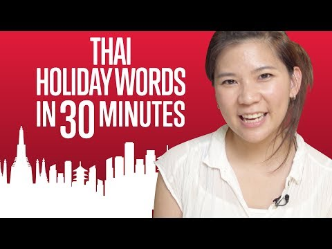 Learn ALL Thai Words you need for Holidays in 30 Minutes