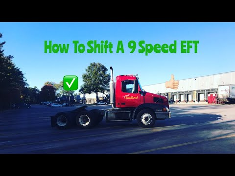 Shifting a 9 speed Eaton Fuller
