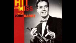 The John Barry Seven - Hit & Miss. Stereo