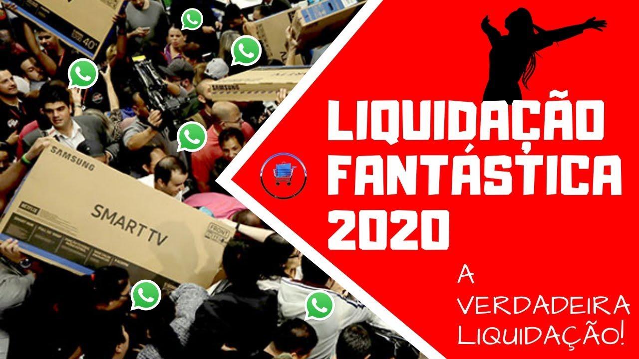 Liquidação Fantástica 2020 - A Verdadeira Liquidação do Magazine Luiza