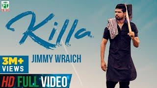 Killa Jimmy Wraich FT HRC Official Full Song Latest Punjabi Song 2017 Finetone