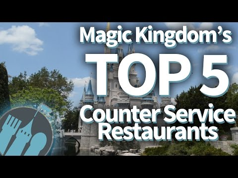 Magic Kingdom's Top 5 Counter Service Restaurants!!