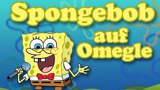 Omegle Zeugs 11 - Spongebob auf Omegle