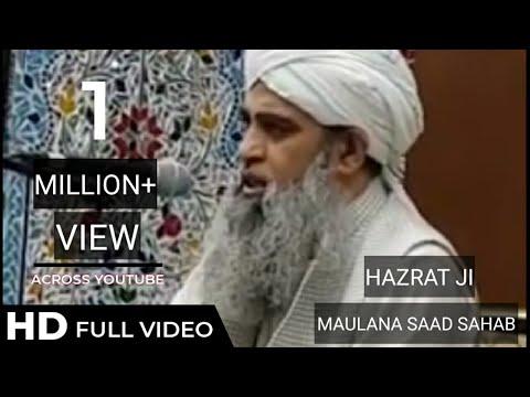 Hazrat ji Maulana Saad Sahab Bayan