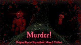 [SFM/FNAF/Music] - Murder! -