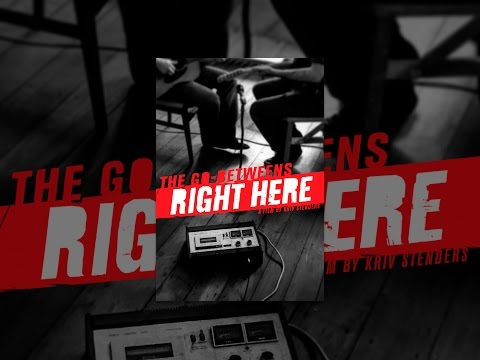 The GoBetweens: Right Here