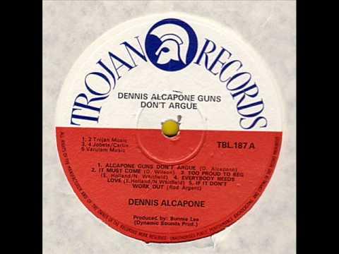 Dennis Alcapone - Guns Don't Argue