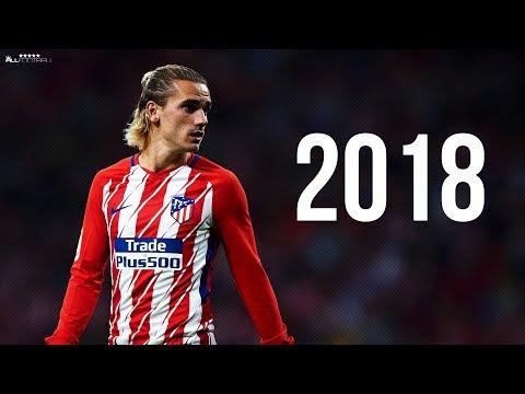 Antoine Griezmann 2018 - Skills & Goals | HD