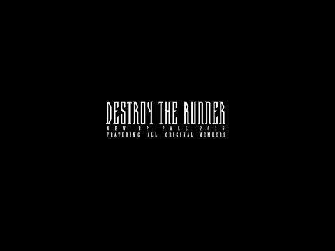Destroy The Runner - 2016 EP Teaser