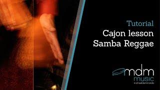 Cajon lesson-Samba Reggae by Michael de Miranda