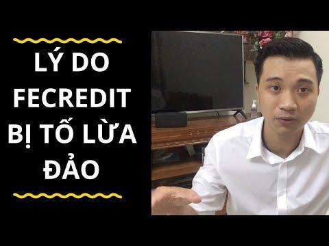 Fecredit Bị Tố Lừa Đảo Cho Vay Lãi Suất Cắt Cổ (Đây là lý do.... - Bí Mật 2 )