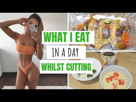 WHAT I EAT IN A DAY WHILST CUTTING