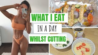WHAT I EAT IΝ A DAY WHILST CUTTING