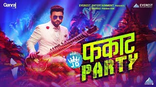 Fakat Party Song by Shreyash Jadhav (The King JD) | Trineeti Bros | Marathi DJ Songs 2017 मराठी गाणी
