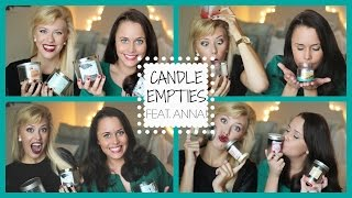 Candle Empties | feat. Anna! Thumbnail