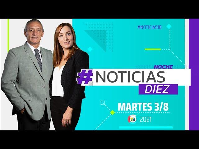 #Noticias10 Noche | 3/8/2021