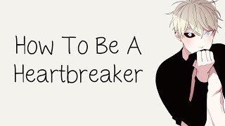 Nightcore - How To Be A Heartbreaker [male]