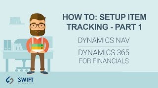 How To: Setup Item Tracking in NAV - Part 1