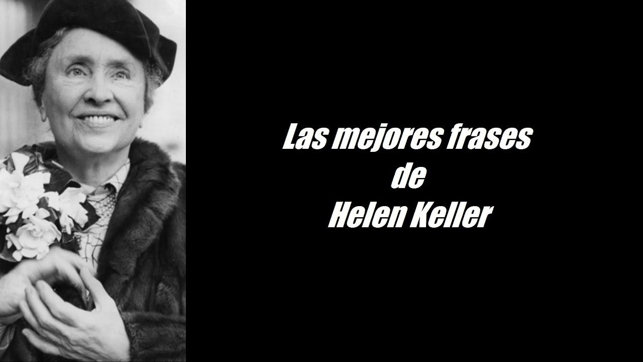 Frases Célebres De Helen Keller