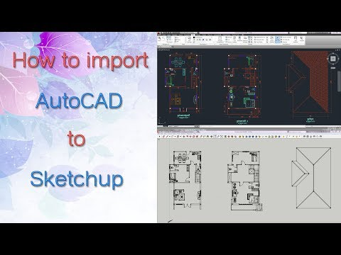How to import autocad to sketchup, Sketchup beginner tutorial