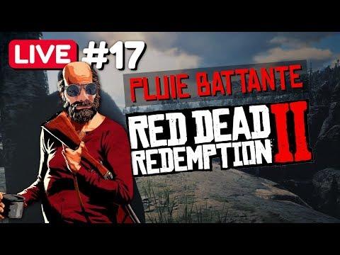 #17 PLUIE BATTANTE - RED DEAD REDEMPTION 2 [LIVE HD60 FR] thumbnail