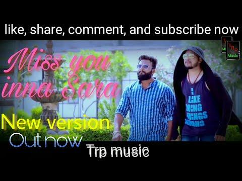 miss-you-inna-sara-|-ft.-avi-prakash-sharma-|-trp-music