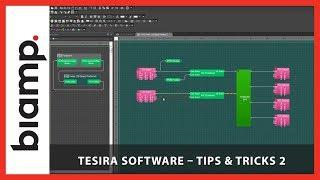 Biamp Tesira: Software - Tips & Tricks 2